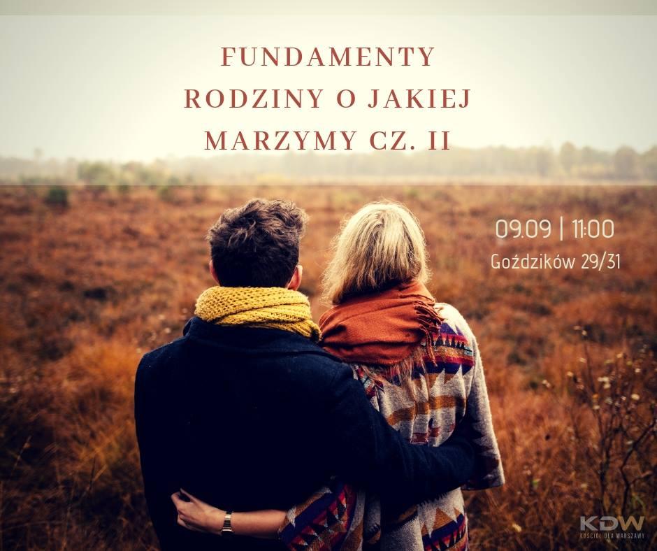 Fundamenty rodziny o jakiej marzymy – cz. II