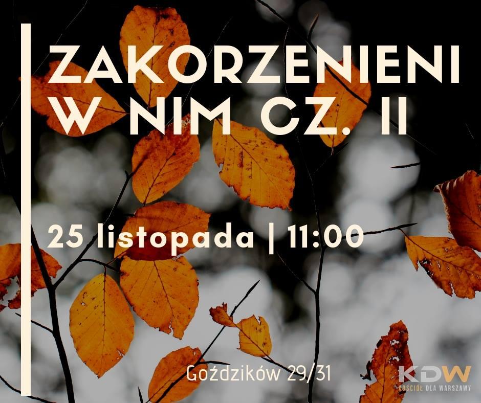 Zakorzenieni w Nim – cz. II