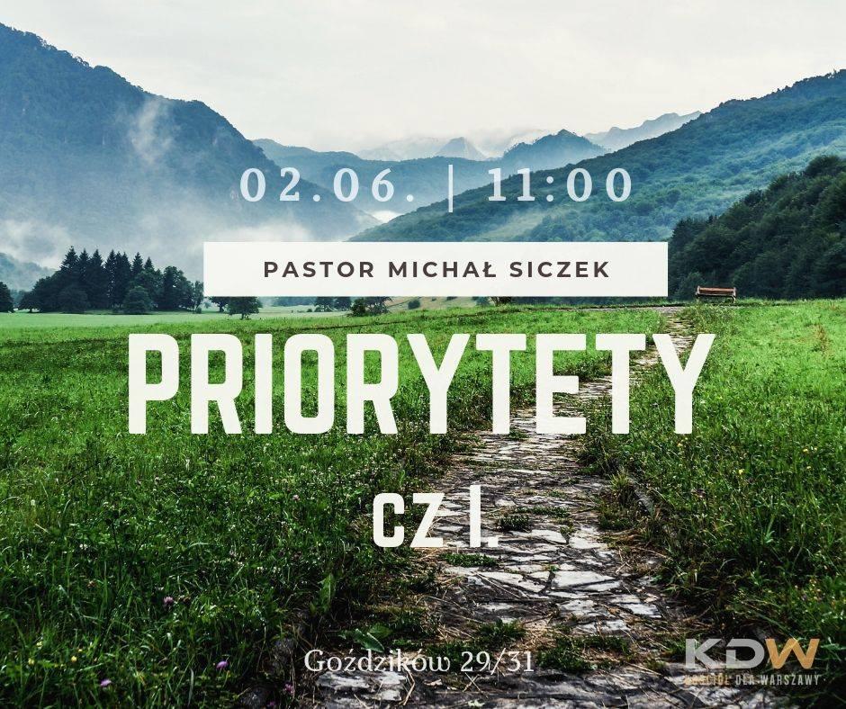 Priorytety cz. I – M. Siczek