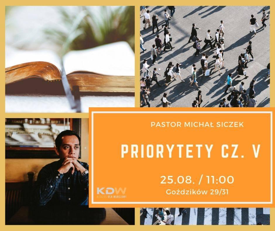 Priorytety cz. V – M. Siczek