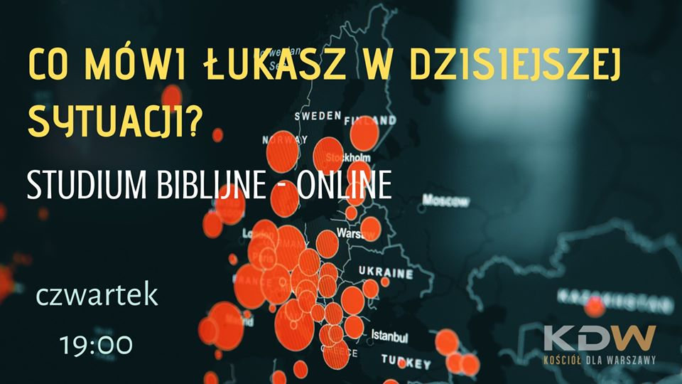 Co Ewangelia Łukasza mówi nam w czasie pandemii? - studium Biblii